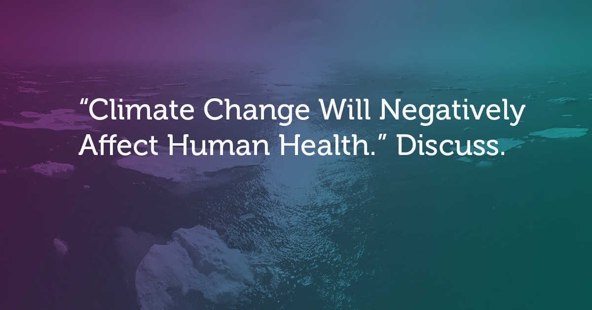 Climate Change will negatively affect human health